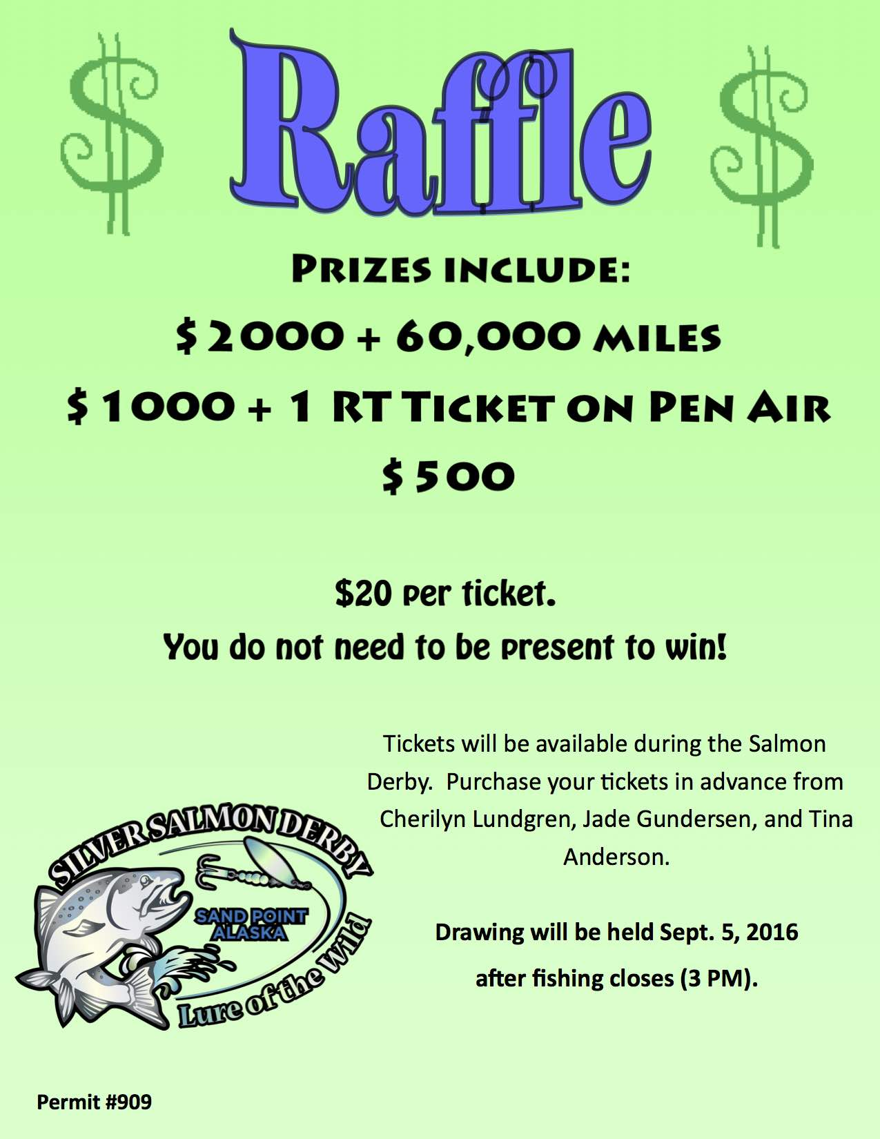 silver salmon derby tons of great stuff 830 am ksdp sand ssd 20 raffle sign